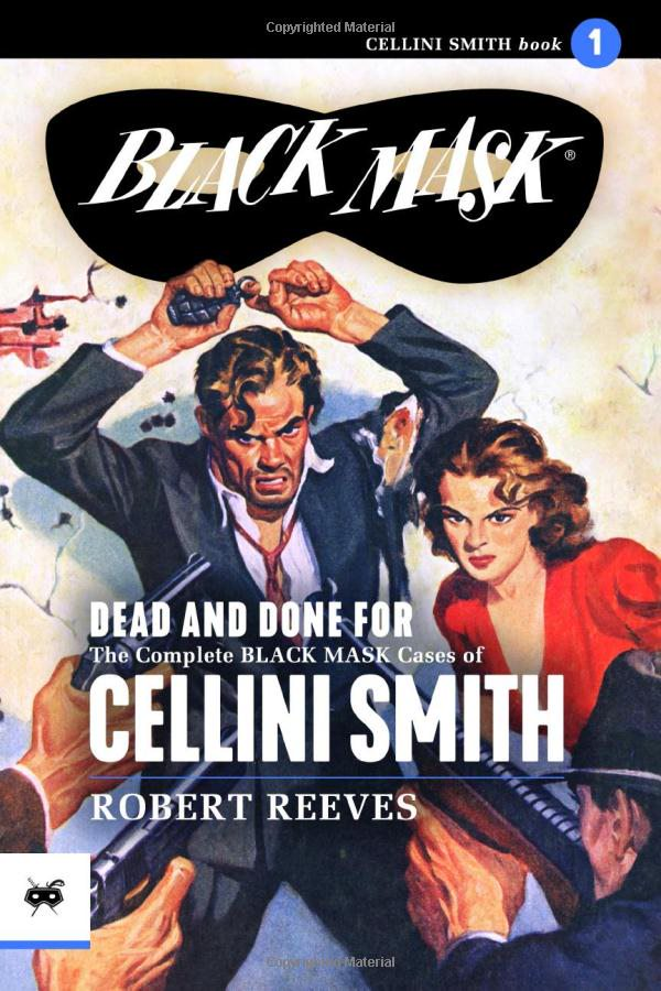 Black Mask reprint - Cellini Smith by Robert Reeves